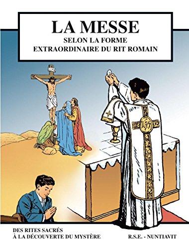 La messe - BD - Grand Format 22.5*29.8 selon la forme extraordinaire du rit romain par D. Manousos