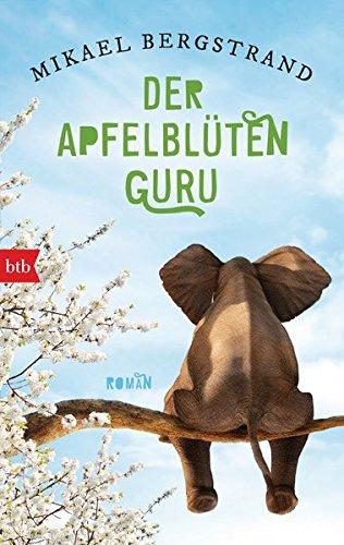Buchseite und Rezensionen zu 'Der Apfelblüten-Guru' von Mikael Bergstrand