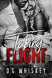 Taking Flight (A Billionaire Romantic Suspense)