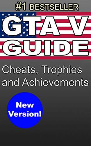 gta-v-secrets-guide-with-cheats-trophies-and-achievements-for-ps3-ps4-xbox-360-xbox-one-pc-grand-the