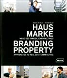 Hausmarke | Branding Property: Wege des Immobilienmarketings | Approaches to Real Estate Marketing