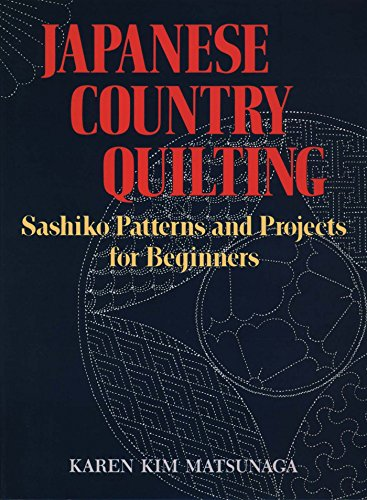 Quiltmaker Quilting Designs (Japanese Country Quilting: Sashiko Patterns and Projects for Beginners)