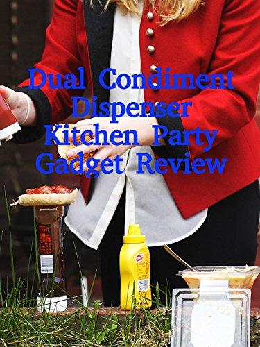 Review: Dual Condiment Dispenser Kitchen Party Gadget Review [OV]