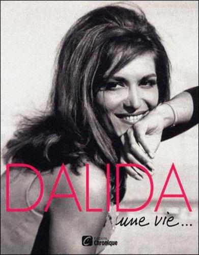 Dalida : Une vie