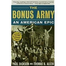 The Bonus Army: An American Epic by Paul Dickson (2006-03-27)