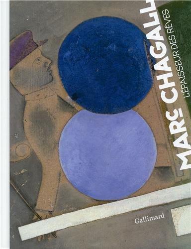 Chagall: L'paisseur des rves