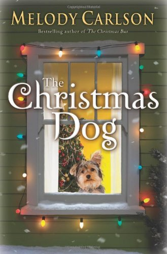 Christmas Dog, The by Melody Carlson (2009-09-01)