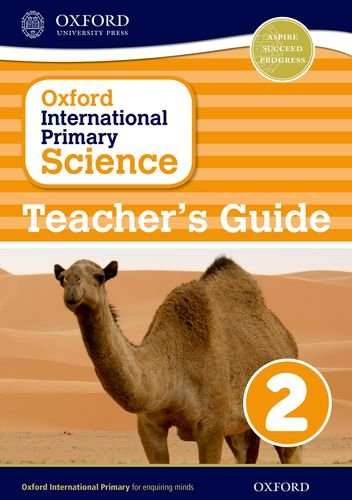 Oxford International Primary Science: Teacher's Guide 2