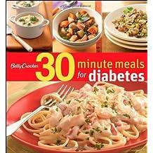 Betty Crocker 30-Minute Meals for Diabetes (Betty Crocker Books) by Betty Crocker Editors (2008-08-08)