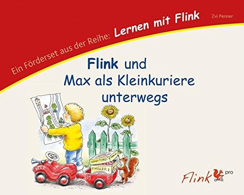 KonLab Lernen mit Flink: Lernen mit Flink: Flink und Max als Kleinkuriere unterwegs: Lernprogramm Raumkognition und Sprache