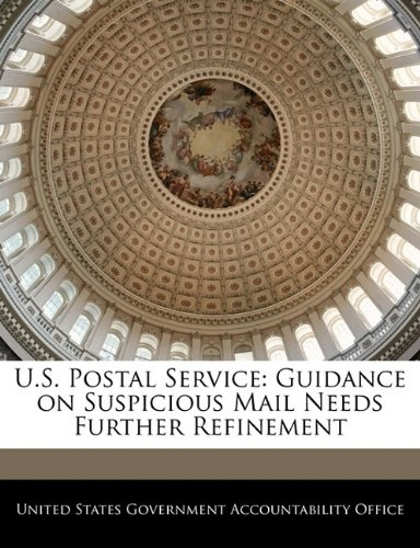 U.S. Postal Service: Guidance on Suspicious Mail Needs Further Refinement