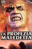 La Profezia Maledetta