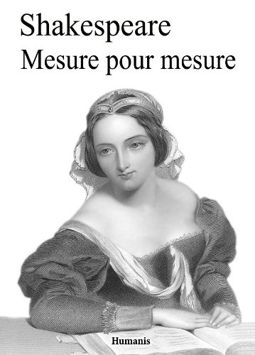 Mesure pour mesure (augmenté, annoté et illustré) (Shakespeare t. 10) par William Shakespeare
