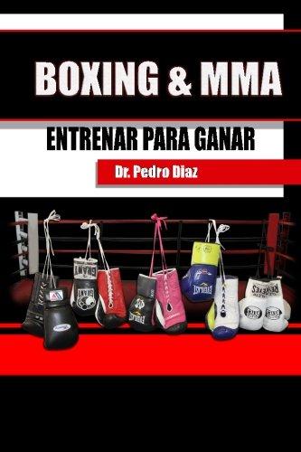 BOXING & MMA. Entrenar para ganar. por Dr Pedro L Diaz