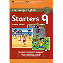 Cambridge English Young Learners 9 Starters Student's Book: Authentic Examination Papers from Cambridge English Language Assessment