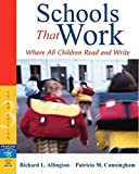 [(Schools That Work : Where All Children Read and Write)] [By (author) Patricia M. Cunningham ] published on (March, 2006)