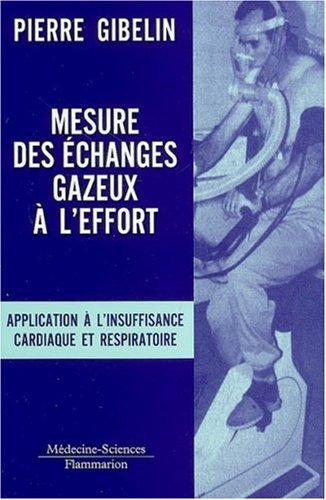 Mesure des échanges gazeux à l'effort : Application à l'insuffisance cardiaque et respiratoire