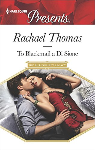 To Blackmail a Di Sione (The Billionaire's Legacy Book 3) (English Edition)