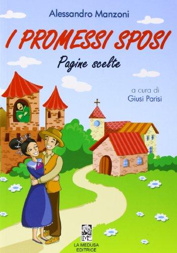 I promessi sposi. Pagine scelte. Con espansione online. Per la Scuola media
