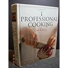 Professional Cooking by Wayne Gisslen (1999-10-13)