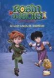 Robin des Bois - Malice à Sherwood, Tome 4 : Le loup-garou de Sherwood
