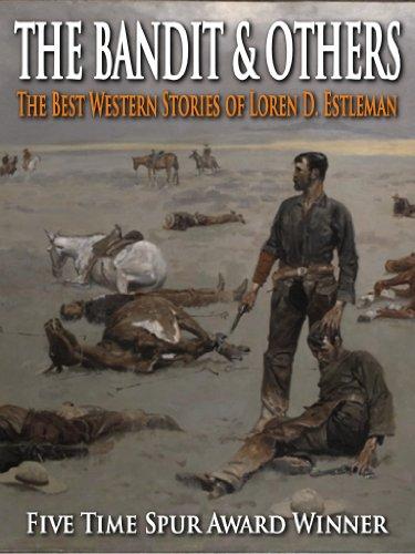 the-bandit-others-the-best-western-stories-of-loren-d-estleman