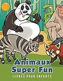 Telecharger Livres Animaux Super Fun Livres pour enfants (PDF,EPUB,MOBI) gratuits en Francaise