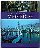 Faszinierendes VENEDIG - Ein Bildband mit über 110 Bildern - FLECHSIG Verlag (Faszination)