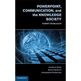 [PowerPoint, Communication, and the Knowledge Society] (By: Hubert Knoblauch) [published: November, 2012]