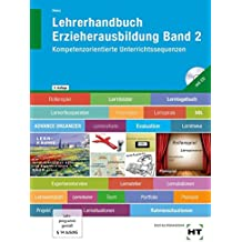 Lehrerhandbuch Erzieherausbildung Band 2: Kompetenzorientierte Unterrichtssequenzen