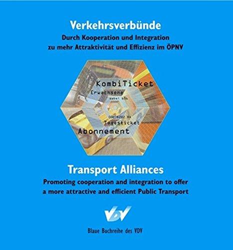 verkehrsverbunde-transport-alliances-durch-kooperation-und-integration-zu-mehr-attraktivitat-und-eff