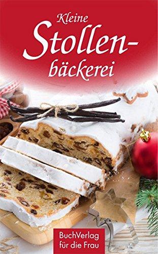 Preisvergleich Produktbild Kleine Stollenbäckerei (Minibibliothek,  Format 6, 2 cm x 9, 5 cm)