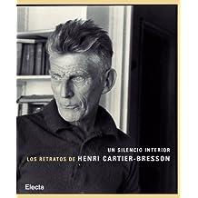 Un silencio interior: Los retratos de Henri Cartier-Bresson (ELECTA ARTE)
