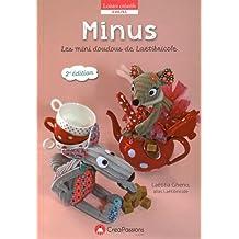Minus ! : Les mini doudous envahissent l'atelier de Laëtibricole...