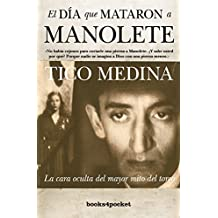 El día que mataron a Manolete (Narrativa (books 4 Pocket))