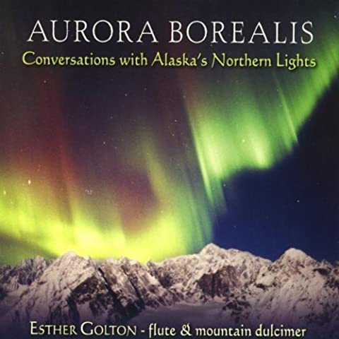 Aurora Borealis: Conversations With Alaska's Northern Lights