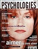 Telecharger Livres PSYCHOLOGIES MAGAZINE No 223 du 01 10 2003 LE DALAI LAMA INTIME ENFANTS DOSER LA TELE POURQUOI NOUS N AIMONS PLUS TRAVAILLER COMMENT PEUT ON FRAPPER SA FEMME ISABELLE HUPPERT AIMER OU ETRE AIME (PDF,EPUB,MOBI) gratuits en Francaise