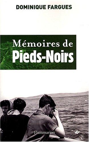 Mémoires de Pieds-Noirs