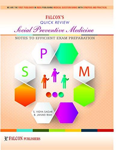 Social Preventive Medicine Quick Review (Notes to Efficient Exam Preparation)