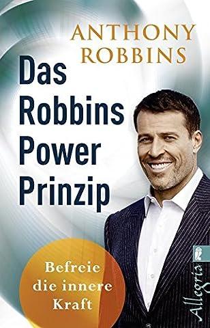 Das Robbins Power Prinzip: Befreie die innere Kraft (Giants Geist)