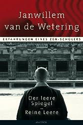 Der leere Spiegel / Reine Leere. Erfahrungen eines Zen-Schülers