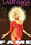 Fame: Lady Gaga Comic Book Omnibus
