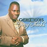 Songtexte von George Nooks - Giving Thanks