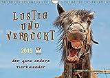 Lustig und verrückt - der ganz andere Tierkalender (Wandkalender 2019 DIN A4 quer): Schöne Tierbilder, die Freude machen. (Monatskalender, 14 Seiten ) (CALVENDO Tiere)