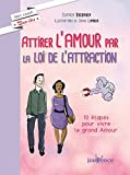 Telecharger Livres Attirer l amour par la loi de l attraction (PDF,EPUB,MOBI) gratuits en Francaise