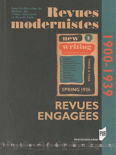 Revues modernistes, revues engages (1900-1939)