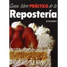 Gran libro práctico de la Repostería (Cocina para regalar)