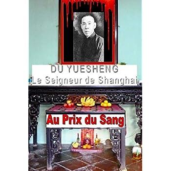 Du Yuesheng le Seigneur de Shanghai