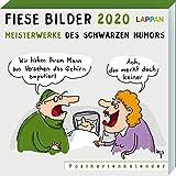 Fiese Bilder 2020 - Meisterwerke des schwarzen Humors: Meisterwerke des schwarzen Humors - Diverse