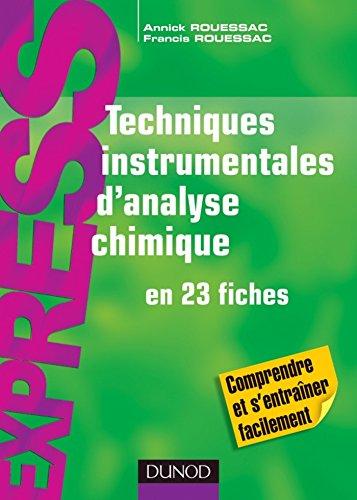 Techniques instrumentales d'analyse chimique : en 23 fiches (Express)